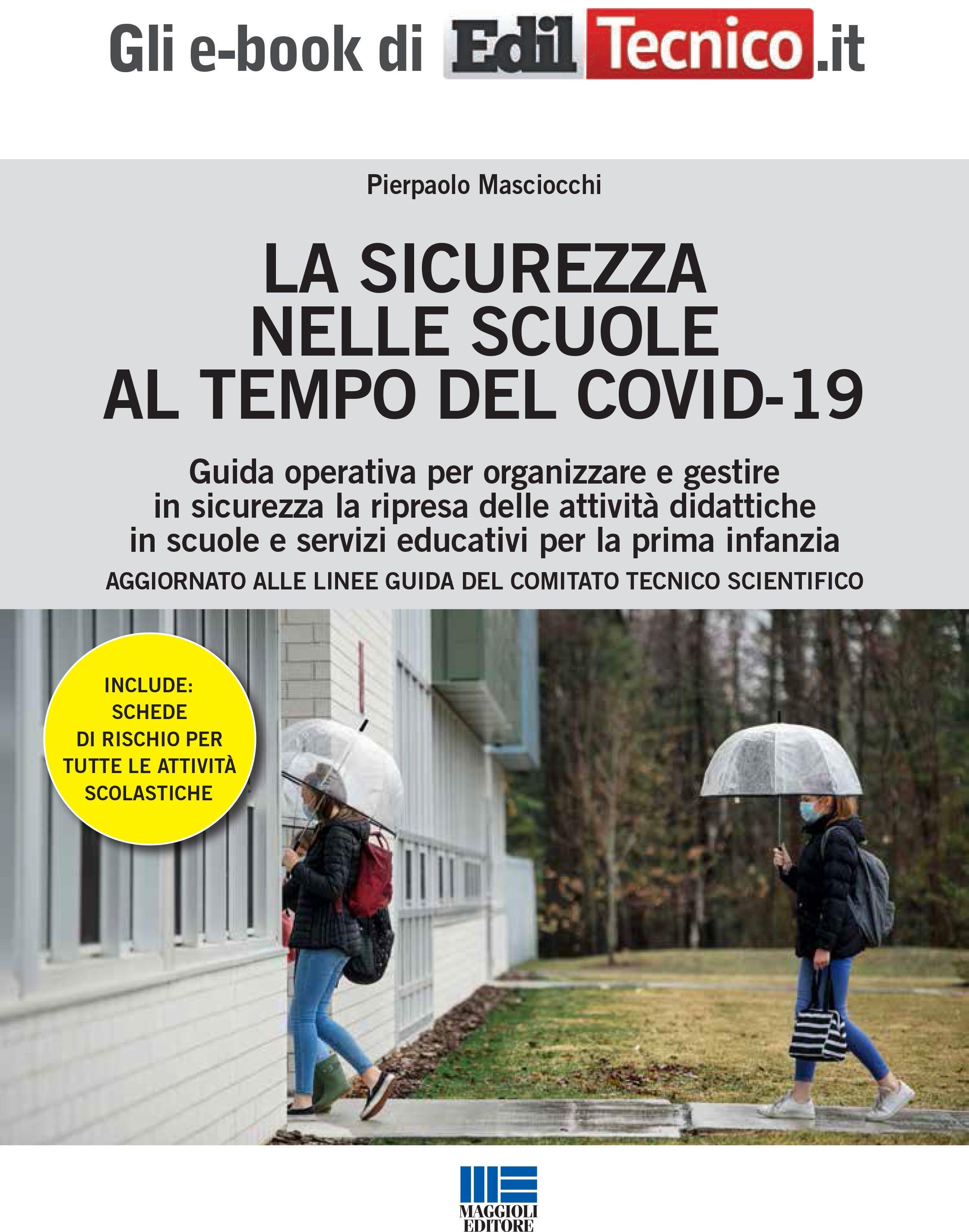 LA SICUREZZA NELLE SCUOLE AL TEMPO DEL COVID-19