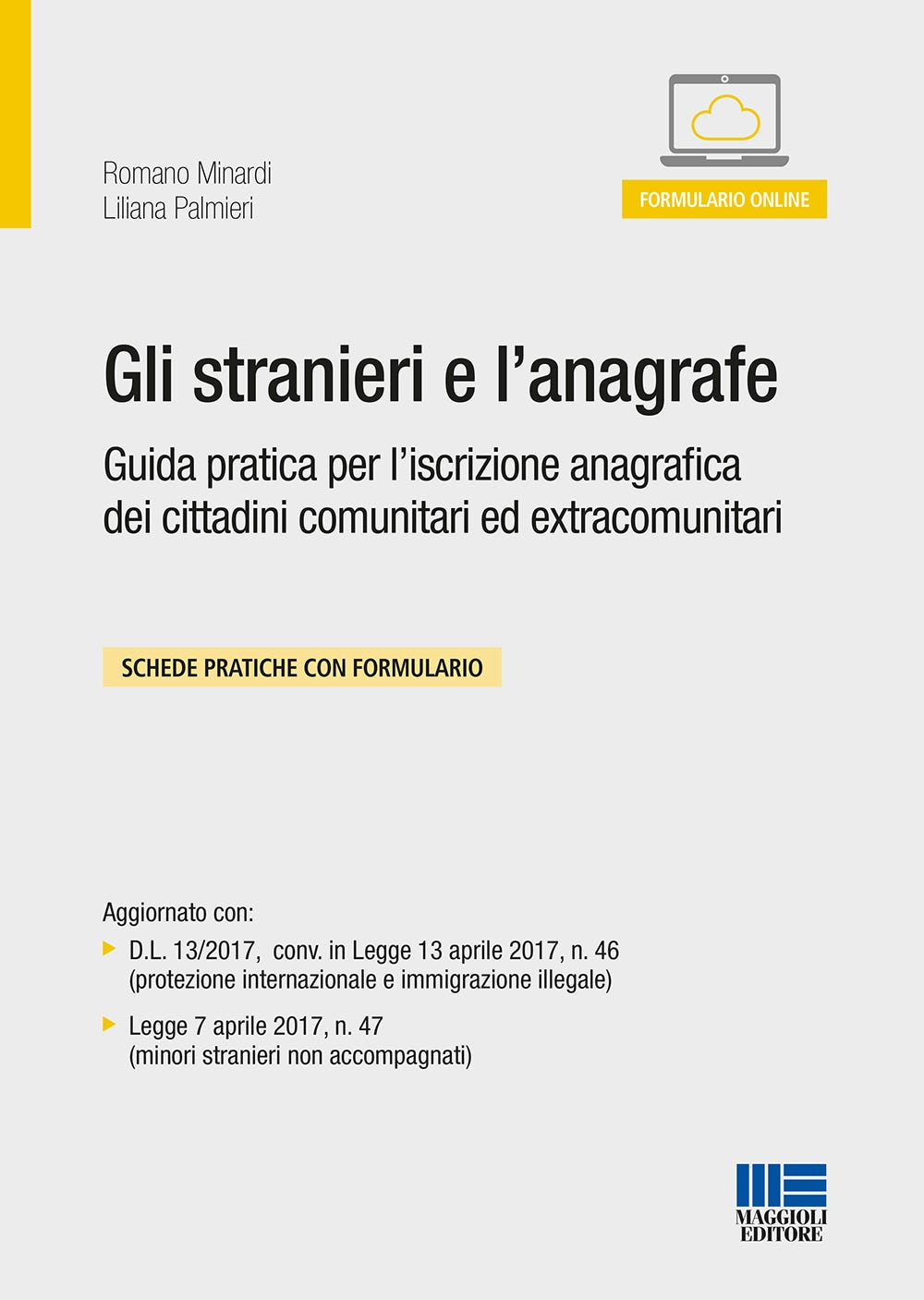 Gli stranieri e l\'anagrafe - Maggioli Editore