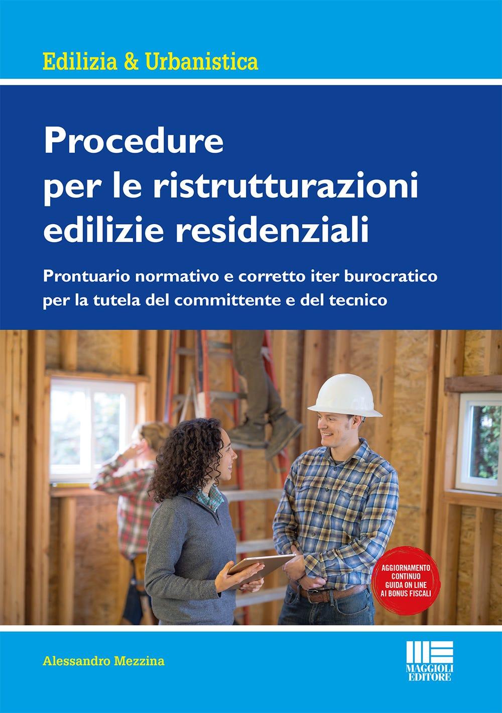 Agibilità Dopo Ristrutturazione procedure per le ristrutturazioni edilizie residenziali