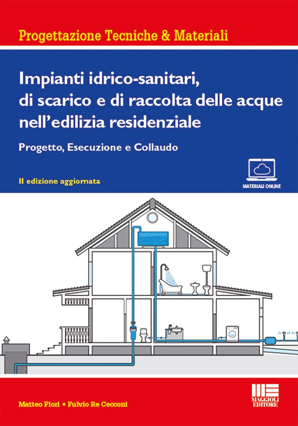 Impianti idrico-sanitari, di scarico e di raccolta delle acque nell'edilizia residenziale