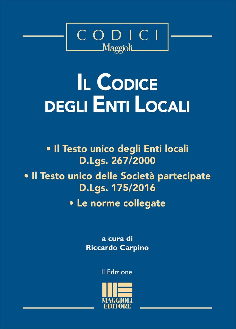 Il Codice Degli Enti Locali Maggioli Editore