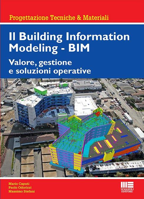 Il Building Information Modeling - BIM