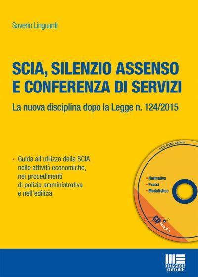 SCIA, silenzio assenso e conferenza di servizi