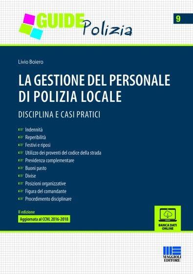 La gestione del personale di polizia locale
