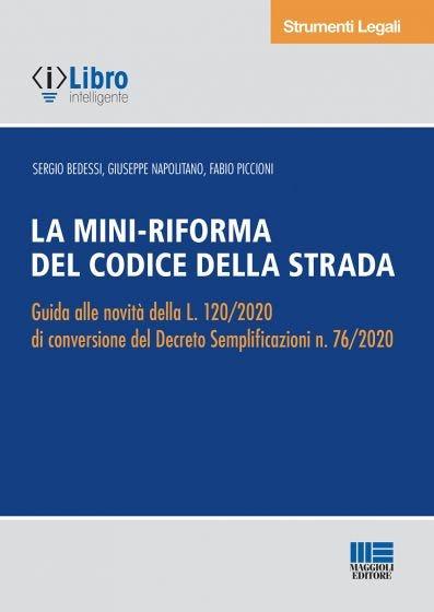 La Mini-riforma del Codice della strada