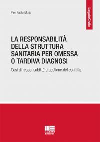 La responsabilità della struttura sanitaria per omessa o tardiva diagnosi - Agosto 2021