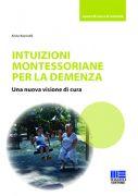 Intuizioni montessoriane per la demenza