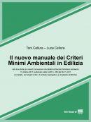 Il nuovo manuale dei Criteri Minimi Ambientali in Edilizia