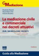 La mediazione civile e commerciale nei decreti attuativi