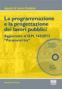 La programmazione e la progettazione dei lavori pubblici
