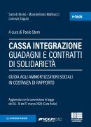 CASSA INTEGRAZIONE GUADAGNI E CONTRATTI DI SOLIDARIETÀ - e-Book