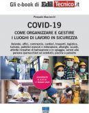 COVID-19: COME ORGANIZZARE E GESTIRE I LUOGHI DI LAVORO IN SICUREZZA