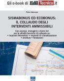 Sismabonus ed Ecobonus: il collaudo degli interventi ammissibili - eBook