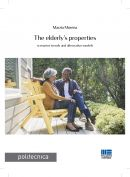 The Elderly's properties scenarios, trends and alternative models - e-Book in pdf