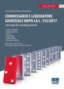 Commissario e liquidatore giudiziale dopo la l. 155/2017 e altri organi del concordato preventivo