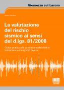 La valutazione del rischio sismico ai sensi del d.lgs. 81/2008