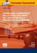 Formulario commentato della tutela dei diritti dei lavoratori nella procedura fallimentare