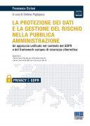 La protezione dei dati e la gestione del rischio nella pubblica amministrazione