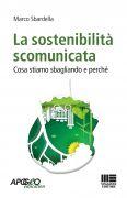 La sostenibilità scomunicata
