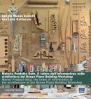 Materia Prodotto Dato. Il valore dell'informazione nelle architetture del Renzo Piano Building Workshop