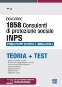 Concorso 1858 Consulenti di protezione sociale INPS -  Prima prova scritta e Prova orale