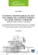 Funzioni e responsabilità del RUP nell'ambito dei contratti pubblici di lavori, servizi e forniture