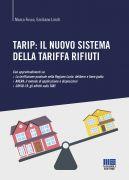 TARIP: il nuovo sistema della tariffa rifiuti
