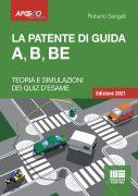 La patente di guida  A, B, BE - Edizione 2021