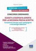 Concorso ordinario Quesiti a risposta aperta per la seconda prova scritta - Competenze antropo-psico-pedagogiche e metodologie didattiche