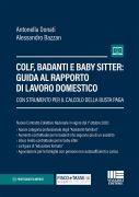 Colf, badanti e baby sitter: guida al rapporto di lavoro domestico