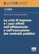 La crisi di impresa e i suoi effetti nell'affidamento e nell'esecuzione dei contratti pubblici
