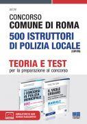 Concorso Comune di Roma 500 Istruttori di Polizia locale (CUIP/RM) - Kit completo