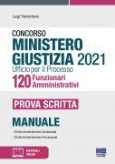 Concorso Ministero Giustizia 2021 Ufficio per il processo 120 Funzionari Amministrativi - Prova scritta