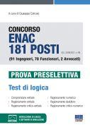 Concorso ENAC 181 posti (G.U. 22/06/2021, n. 49) (91 Ingegneri, 78 Funzionari, 2 Avvocati) - Prova preselettiva