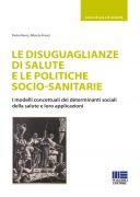 Le disuguaglianze di salute e le politiche socio-sanitarie