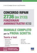 Concorso RIPAM 2736 (ex 2133) Funzionari amministrativi 2021 - Manuale completo per la prova scritta