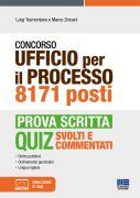 Concorso Ufficio per il processo 8171 posti - Prova scritta