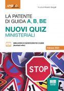 La patente di guida A, B, BE Nuovi quiz ministeriali