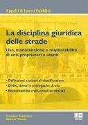 La disciplina giuridica delle strade