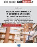 Riqualificazione energetica in Condominio: la cessione del credito d'imposta 65%