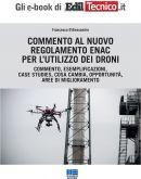 Commento al nuovo regolamento Enac per l'utilizzo dei droni